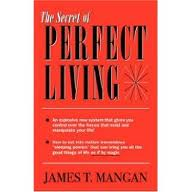secret of perfect living